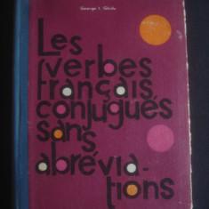 GEORGE I. GHIDU - LES VERBES FRANCAIS, CONJUGUES SANS ABREVIATIONS - Curs Limba Franceza