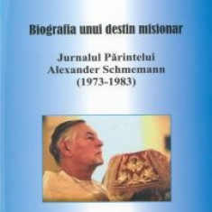 Alexander Schmemann - Biografia unui destin misionar - 36973 - Carte Monografie