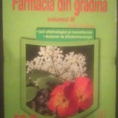 FARMACIA DIN GRADINA - VOL III - RADU STOIANOV