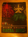 MCCC - WILKIE COLLINS - PIATRA LUNII - ED 1962