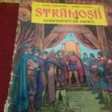 RADU THEODORU STRAMOSII SARMIZEGETUSA - Reviste benzi desenate