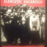 DIN AMINTIRILE ELENCUTEI VACARESCU - Biografie