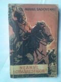 (C330) MIHAIL SADOVEANU - NEAMUL SOIMARESTILOR, 1958
