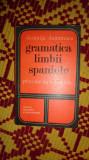 Gramatica limbii spaniole prin exercitii structurale 389pag- Domnita Dumitrescu