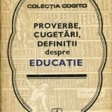 Proverbe, cugetari, definitii despre educatie - 716467
