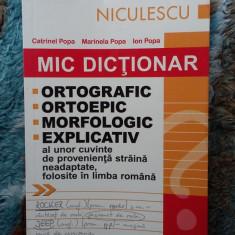 MIC DICTIONAR ORTOGRAFIC ORTOEPIC MORFOLOGIC EXPLICATIV - DEX