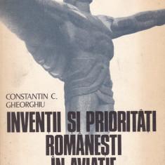 Constantin C. Gheorghiu - Inventii si prioritati romanesti in aviatie - 714998 - Carti Constructii