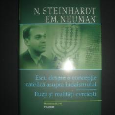 N. STEINHARDT - ESEU DESPRE O CONCEPTIE CATOLICA ASUPRA IUDAISMULUI  {2011}