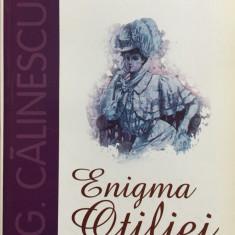 ENIGMA OTILIEI - G. Calinescu - Roman