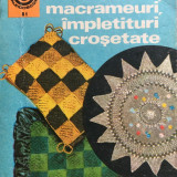 FILEURI, MACRAMEURI, IMPLETITURI CROSETATE - Doina Silvia Marian