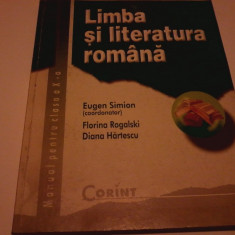 Manual Limba si literatura romana clasa aXa Eugen Simion - Manual scolar, Clasa 10, Corint