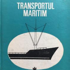 TRANSPORTUL MARITIM - Anton Beziris, Gh. Bamboi (vol I) - Carti Transporturi