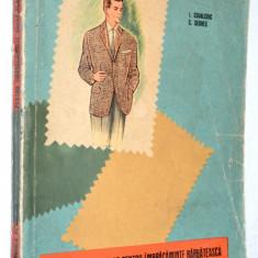 Construirea tiparelor pentru imbracaminte barbateasca Ed. Tehnica - 1964 - Carte design vestimentar