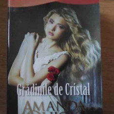 Gradinile De Cristal - Amanda Quick, 386366 - Roman dragoste