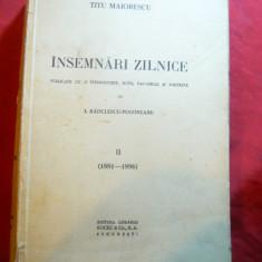 Titu Maiorescu - Insemnari Zilnice 1881-1886 vol.II Ed.Socec, introd.I.Radulescu - Biografie
