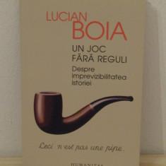 UN JOC FARA REGULUI-LUCIAN BOIA - Istorie