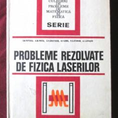 PROBLEME REZOLVATE DE FIZICA LASERILOR, I. M. Popescu /M. Preda s.a., 1975. Noua - Culegere Fizica