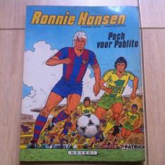 Ronnie hansen pech voor pablito benzi desenate hobby fotbal brussel belgia 1981 - Reviste benzi desenate Altele