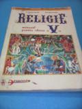RELIGIE MANUAL CLASA V PR.NICOLAE DASCALU EDITURA ARAMIS 1998