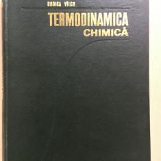 TERMODINAMICA CHIMICA - Rodica Vilcu - Carte Chimie
