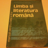 LIMBA SI LITERATURA ROMANA MANUAL PENTRU CLASA A XI-A - Manual scolar humanitas, Clasa 11, Humanitas