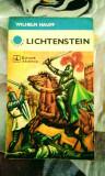 Wilhelm Hauff - Lichtenstein, roman cavaleresc, 365 pagini, 10 lei