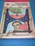 PADUREA NU DOARME-RADU NITU,COLECTIA CUTEZATORII 1976, Alta editura