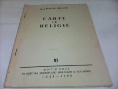 CARTE DE RELIGIE-PREOT DUMITRU CALUGAR A SASEA CARTE DE RELIGIE foto