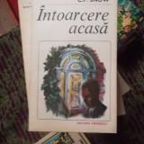INTOARCERE ACASA - Roman, Anul publicarii: 1983