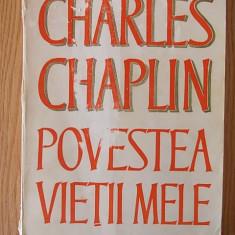 POVESTEA VIETII MELE- CHARLES CHAPLIN - Biografie