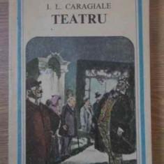 Teatru - I.l. Caragiale, 386669 - Carte Teatru
