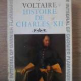 Histoire De Charles Xii - Voltaire, 386603 - Istorie