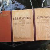 A. S. MACARENCO OPERE PEDAGOGICE ALESE 3 VOL. - Carte Psihologie