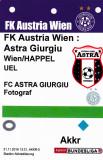 Acreditare meci fotbal AUSTRIA VIENA - ASTRA GIURGIU 24.11.2016 Europa League
