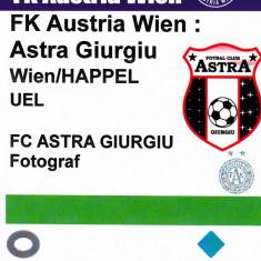 Acreditare meci fotbal AUSTRIA VIENA - ASTRA GIURGIU 24.11.2016 Europa League - Bilet meci