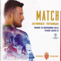 Program meci fotbal AS MONACO - TOTTENHAM HOTSPUR 22.11.2016 (Champions League)