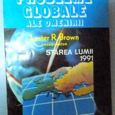 PROBLEME GLOBALE ALE OMENIRII, STAREA LUMII 1991, 1994 - Istorie