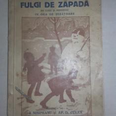 CARTEA IERNII, FULGI DE ZAPADA DE CITIT IN ORA DE SEZATOARE, CCA 1930 - Carte de povesti