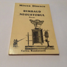 Mircea Dinescu Rimbaud negustorul, editie princeps, RF12/4 - Carte poezie