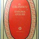 ENIGMA OTILIEI de G. CALINESCU . 1979 - Roman
