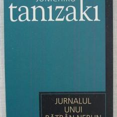 Junichiro Tanizaki - Jurnalul Unui Batran Nebun - Roman, Anul publicarii: 2007
