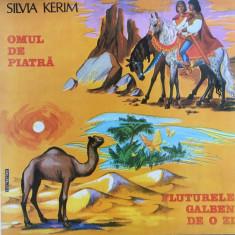 OMUL DE PIATRA * FLUTURELE GALBEN DE O ZI - Silvia Kerim ( DISC VINIL) - Muzica pentru copii