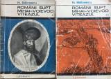ROMANII SUPT MIHAI-VOIEVOD VITEAZUL - N. Balcescu (2 volume)