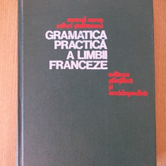 GRAMATICA PRACTICA A LIMBII FRANCEZE- SARAS, STEFANESCU- cartonata - Curs Limba Franceza Altele