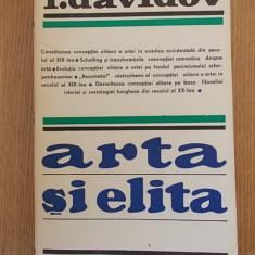ARTA SI ELITA- I. DAVIDOV - Studiu literar