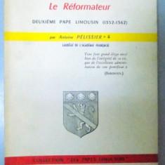 INNOCENT VI, LE REFORMATEUR, DEDICATIE* - Carti Crestinism