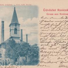 SALUTARI DIN RESITA, BISERICA ROM. KATH., CLASICA, CIRCULATA 1899 - Carte Postala Banat pana la 1904, Printata