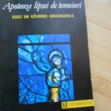 LEV SESTOV--APOTEOZA LIPSEI DE TEMEIURI - Filosofie
