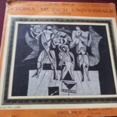 DISC VINIL   ISTORIA MUZICII UNIVERSALE  NR 13