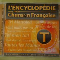 ENCICLOPEDIA CANTECULUI FRANCEZ Litera T - C D Original ca NOU - Muzica Pop universal records